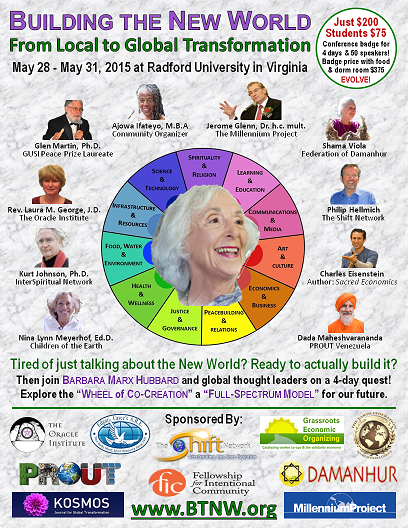 "Building The New World: An Holistic Vision for Our Collective Future"" Conference, Radford, Virginia, May 28-31"
