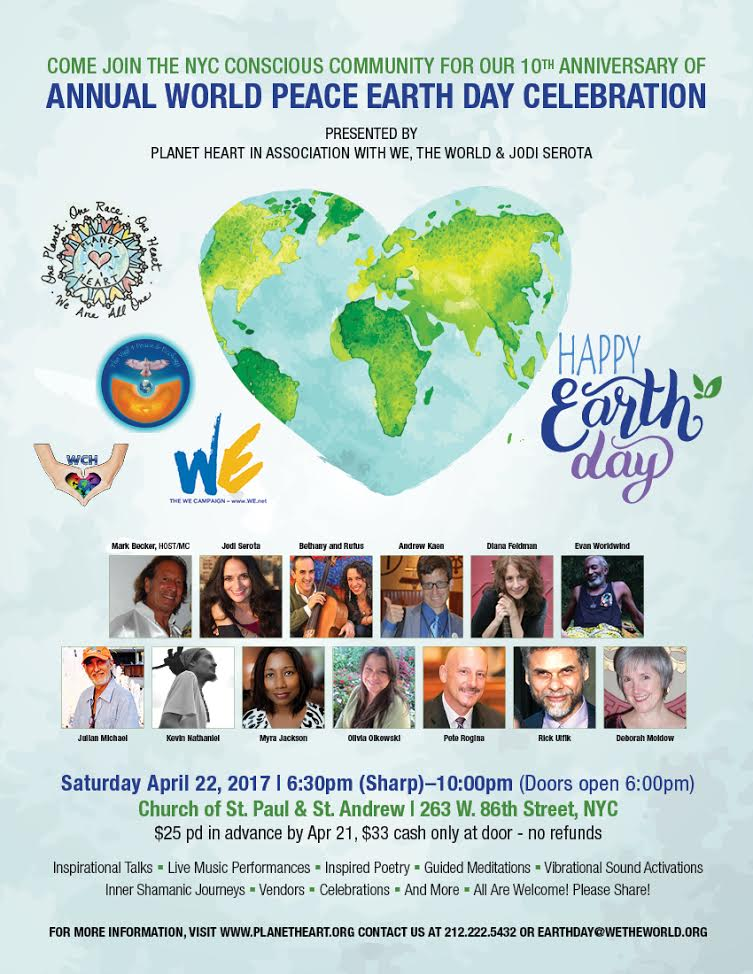 Planet Heart Earth Day Event, 10th Year Anniversary, Sat., April 22, NYC